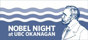 UBC Okanagan hosts virtual Nobel Night event